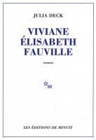 Viviane Elisabeth Fauville, Julia Deck