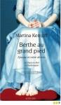 Berthe au grand pied, épouse et mère de rois ... Martina Kempff