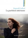 La partition intérieure, Réginald Gaillard
