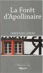 La Forêt d'Apollinaire, Christian Libens / Les Forêts de Ravel, Michel Bernard