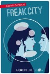 Freak City, Kathrin Schrocke