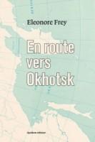 En route vers Okhotsk – Eléonore Frey – (Quidam) - Ph. Chauché
