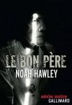 Le bon père, Noah Hawley