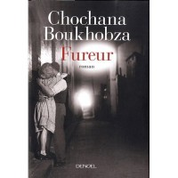 Fureur, Chochana Boukhobza