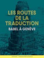 Les routes de la traduction (Gallimard art) - G. Banderier