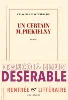 Un certain M. Piekielny, François-Henri Désérable