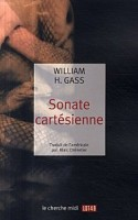 Sonate cartésienne, William Gass