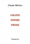 Grand Poème Prose, Claude Minière