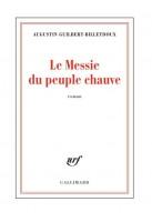 Le Messie du peuple chauve, Augustin Guilbert-Billetdoux