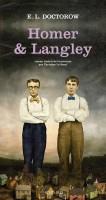 Homer & Langley, Edgar Laurence Doctorow
