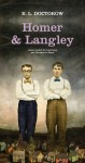 Homer & Langley, Edgar Laurence Doctorow