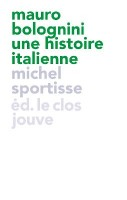 Mauro Bolognini, une histoire italienne, Michel Sportisse (par Philippe Chauché)