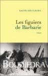 Chemins de lectures (3) Juin 2011 - Les figuiers de Barbarie