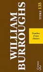 L'ombre d'une chance, William Burroughs