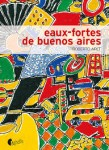 Eaux-fortes de Buenos Aires, Roberto Arlt