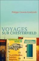 Voyages sur Chesterfield, Philippe Coussin-Grudzinski
