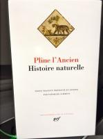 Histoire Naturelle, Pline l'Ancien, en La Pléiade