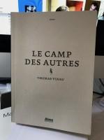Le camp des autres, Thomas Vinau
