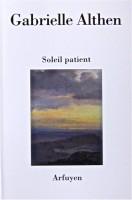 Soleil patient, Gabrielle Althen