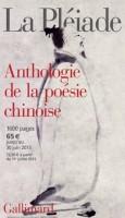 Anthologie de la poésie chinoise en la Pléiade