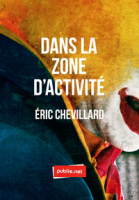 Dans la zone d'activité, Éric Chevillard