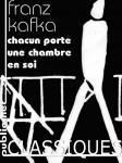 Chacun porte une chambre en soi, Franz Kafka