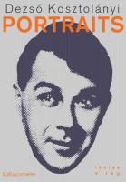 Portraits, Dezső Kosztolányi