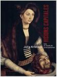 Visions Capitales, Julia Kristeva