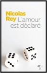L'amour est déclaré, Nicolas Rey