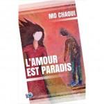 L'Amour est Paradis, Mo Chaoui (par Yazid Daoud)