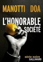 L'honorable société, Dominique Manotti, DOA