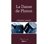 La danse de Pluton, Frédéric Saenen