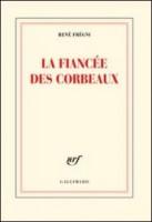 La fiancée des corbeaux, René Frégni (par Matthieu Gosztola)