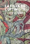 La Fille de l'optimiste, Eudora Welty (par Léon-Marc Levy)
