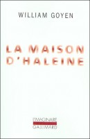 La Maison d'Haleine, William Goyen (par Léon-Marc Levy)