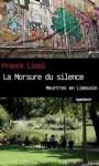 La morsure du silence, Franck Linol
