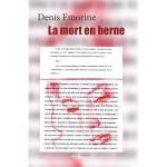 La mort en berne, Denis Emorine
