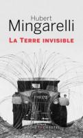La Terre invisible, Hubert Mingarelli (par Léon-Marc Levy)
