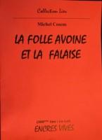 La folle avoine et la falaise, Michel Cosem