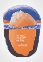 La charité des pauvres à l'égard des riches, Martin Page (texte), Quentin Faucompré (dessins)