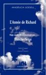 L'année de Richard suivi de Mais comme elle ne pourrissait pas… Blanche-Neige, Angelica Liddell