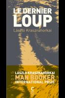 Le Dernier loup, László Krasznahorkai (par Cyrille Godefroy)
