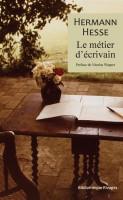 Le métier d'écrivain, Hermann Hesse (par Didier Ayres)