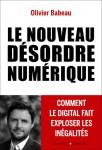 Le nouveau désordre numérique, Olivier Babeau (par Sylvie Ferrando)