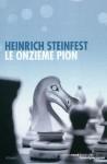 Le onzième pion, Heinrich Steinfest