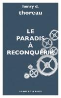 Le Paradis à reconquérir, Henry David Thoreau (par Didier Ayres)