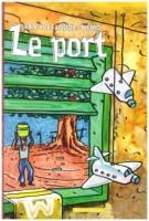 Le Port, texte de Jean-Yves Loude, images de Nemo, musique de Bruno-Michel Abati