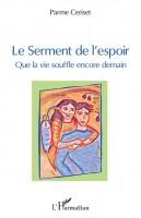 Le Serment de l'espoir, Que la vie souffle encore demain, Parme Ceriset (par Patrick Devaux)