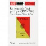 Le temps de l'exil portugais (1926-1974), Collectif, par Martine L. Petauton