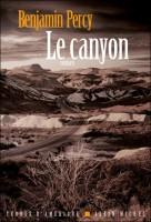 Le Canyon, Benjamin Percy